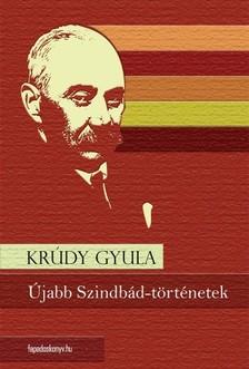 KRÚDY GYULA - Újabb Szindbád-történetek [eKönyv: epub, mobi]