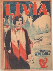 Szini Gyula - Livia [antikvár]