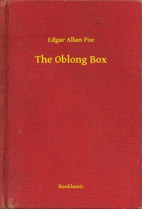 Edgar Allan Poe - The Oblong Box [eKönyv: epub, mobi]