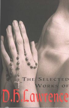 Lawrence D.H. - The Selected Works of D.H. Lawrence [antikvár]