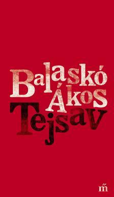 Balaskó Ákos - Tejsav