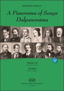 GÖNCZY HEGEDÜS - DALPANORÁMA 1/B  KÖTET - A PANORAMA OF SONGS VOL. 1/B - MÉLY HANGRA - FOR LOW VOICE