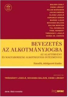 Balogh Zs.-Csink L.-Hajas B. - Bevezetés az alkotmányjogba 6.átdolg. kiad.2019 ősz
