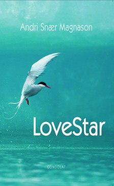 Andri Snaer Magnason - LoveStar [eKönyv: epub, mobi]