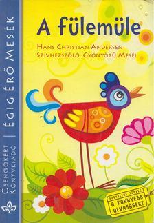 Hans Christian Andersen - A fülemüle [antikvár]