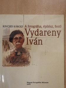 ifj. Vydareny Iván - A fotográfus, építész, festő Vydareny Iván [antikvár]