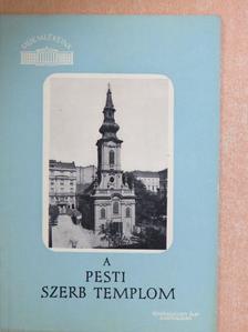 Vujicsics D. Sztoján - A pesti szerb templom [antikvár]
