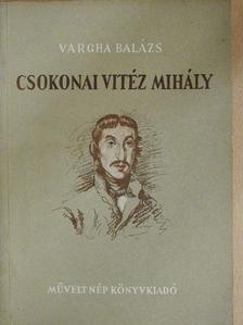 Vargha Balázs - Csokonai Vitéz Mihály [antikvár]