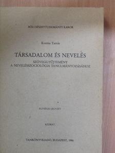 Andorka Rudolf - Társadalom és nevelés [antikvár]