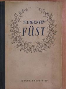 Turgenyev - Füst [antikvár]