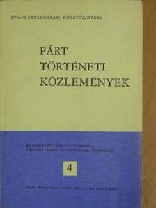 Aradi Nóra - Párttörténeti Közlemények 1978/4. [antikvár]