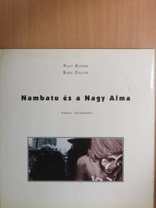 Bary Zoltán - Nambatu és a Nagy Alma [antikvár]