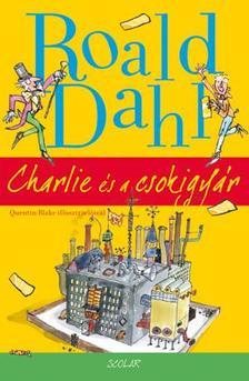 Roald Dahl - Charlie és a csokigyár