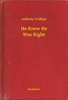 Anthony Trollope - He Knew He Was Right [eKönyv: epub, mobi]