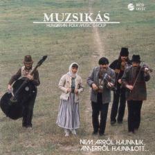 MUZSIKÁS CD NEM ARRÓL HAJNALLIK, AMERRŐL HAJNALLOTT...