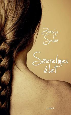 Salev, Zeruja - Szerelmes élet
