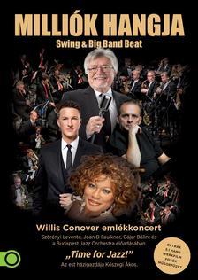 Milliók hangja -  Swing & Big Band Beat Willis Conover emlékkoncert (DVD)