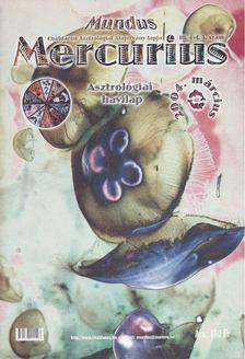 TAKÁCS TIBOR - Mundus Mercurius  2004/3. március [antikvár]
