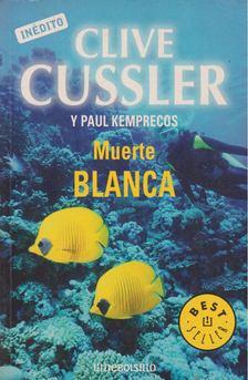 Clive Cussler - Muerte blanca [antikvár]