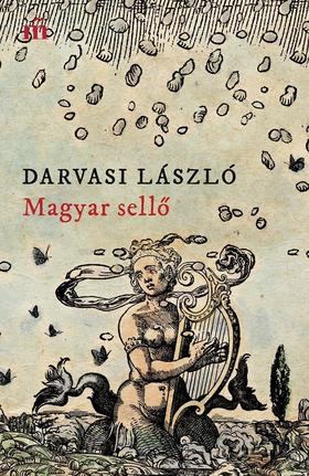 DARVASI LÁSZLÓ - Magyar sellő
