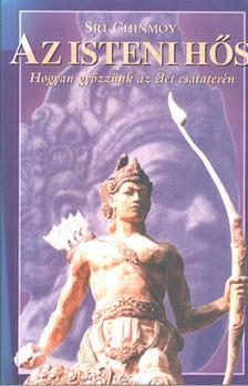 Sri Chinmoy - Az isteni hős [antikvár]