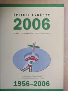 Ágostházi László - Építési Évkönyv 2006 [antikvár]