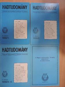 Balla Attila - Hadtudomány 1999/1-4./A Magyar Hadtudományi Társaság alapszabálya és Etikai Kódexe [antikvár]
