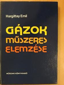 Hargittay Emil - Gázok műszeres elemzése [antikvár]
