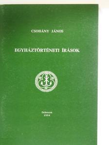 Csohány Endre - Egyháztörténeti írások [antikvár]