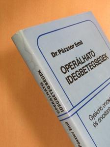 Dr. Pásztor Emil - Operálható idegbetegségek [antikvár]