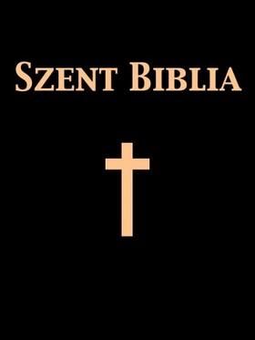 Károli Gáspár - Szent Biblia [eKönyv: epub, mobi]