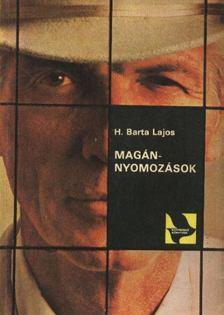 H. BARTA LAJOS - Magánnyomozások [antikvár]