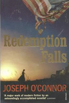 Joseph O''Connor - Redemption Falls [antikvár]