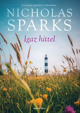 Nicholas Sparks - Igaz hittel