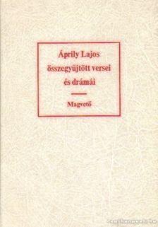 Áprily Lajos - Áprily Lajos összegyűjtött versei és drámái [antikvár]