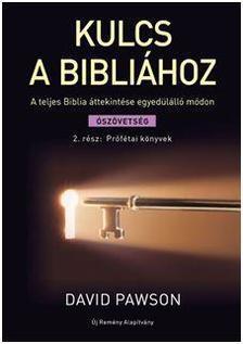 David Pawson - Kulcs a Bibliához - 2. rész: Prófétai könyvek