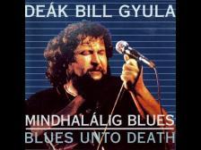 BEÁK BILL GYULA - MINDHALÁLIG BLUES CD BEÁK BILL GYULA