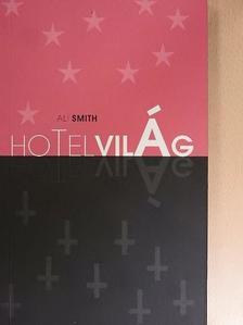 Ali Smith - Hotel Világ [antikvár]