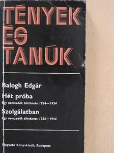 Balogh Edgár - Hét próba/Szolgálatban II. (töredék) [antikvár]