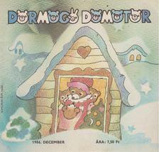 Kelemen Sándor - Dörmögő Dömötör 1986. december [antikvár]