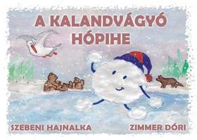Szebeni Hajnalka - A kalandvágyó hópihe