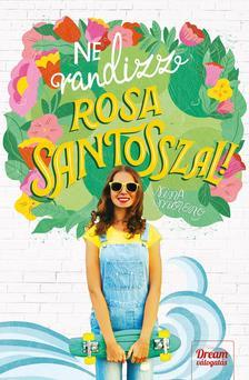 Nina Moreno - Ne randizz Rosa Santosszal!