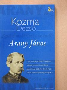 Kozma Dezső - Arany János [antikvár]