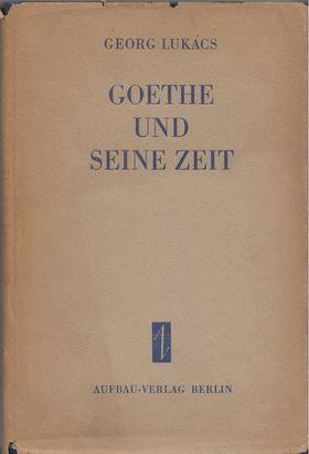 Georg Lukács - Goethe und seine zeit [antikvár]