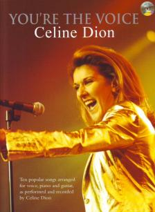 CELINE DION (YOU'RE THE VOICE) THE POPULAR SONGS ARR. FOR VOICE, PIANO AND GUITAR + CD