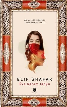 Elif shafak - Éva három lánya [eKönyv: epub, mobi]