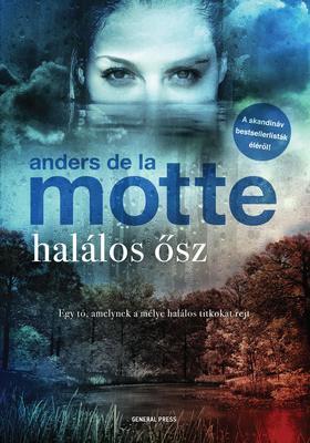 Anders de la Motte - Halálos ősz