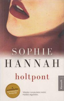 Sophie Hannah - Holtpont [antikvár]