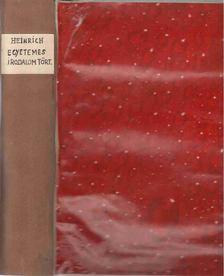 HEINRICH GUSZTÁV - Egyetemes irodalomtörténet I. [antikvár]