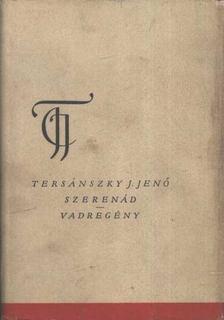 Tersánszky J. Jenő - Szerenád / Vadregény [antikvár]